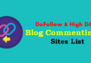 570+ High DA Blog Commenting Sites List 2020