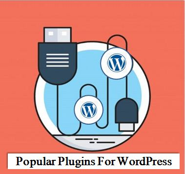 20 Popular Plugins for WordPress- Make your Website creative