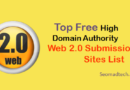 Top 45+ Web 2.0 Submission Sites List in 2020-2021 {Updated}
