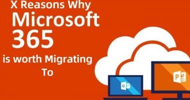 X Reasons Why Microsoft 365 is worth Migrating To