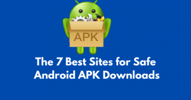 The 7 Best Sites for Safe Android APK Downloads