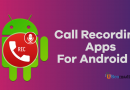 11 Best Call Recorder Apps For Android In 2021