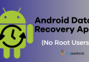 Best Android data recovery Apps For Users (Without Root)