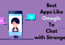8 Best Replacement of Omegle App To Chat with Strangers