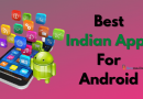 25 Best Indian Apps For Android In 2021
