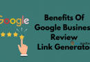 Benefits Of Google Business Review Link Generator