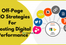 Top 5 Off-Page SEO Strategies For Boosting Digital Performance